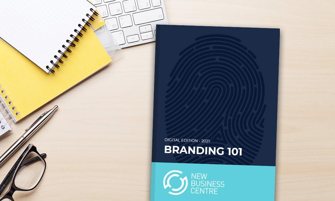 Branding 101 – New Business Basics Guide