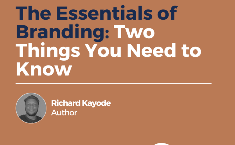 The Essentials of Branding: Two Things You Need to Know
